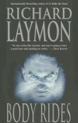 Body Rides - Laymon, Richard