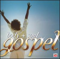 Body + Soul Gospel - Various Artists