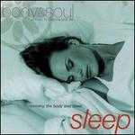 Body & Soul: Sleep