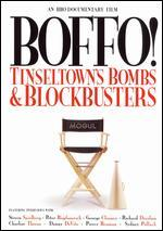 Boffo! Tinseltown's Bombs and Blockbusters
