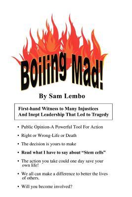 Boiling Mad! - Lembo, Sam