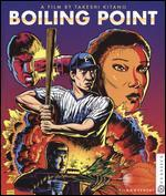 Boiling Point [Blu-ray]