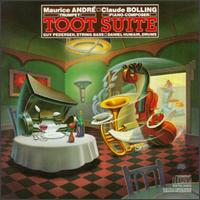 Bolling: Toot Suite for Trumpet & Jazz Piano - Claude Bolling (piano); Daniel Humair (drums); Guy Pedersen (string bass); Maurice André (trumpet)