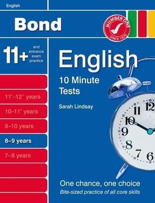 Bond 10 Minute Tests English: 8-9 Years - Lindsay, Sarah