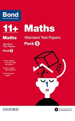 Bond 11+: Maths: Standard Test Papers: Pack 2 - Lindsay, Sarah, and Bond