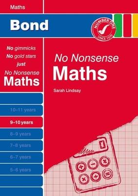 Bond No Nonsense Maths: 9-10 Years - Lindsay, Sarah
