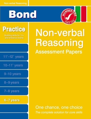 Bond Non-Verbal Reasoning Assessment Papers 6-7 Years - Primrose, Alison