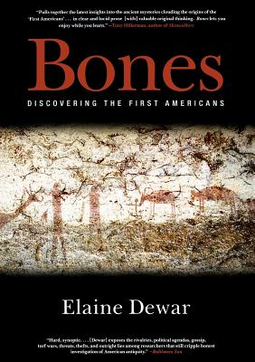 Bones: Discovering the First Americans - Dewar, Elaine