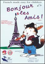 Bonjour les Amis: French Made Easy for Children, Vol. 1 - Malcolm Hossick