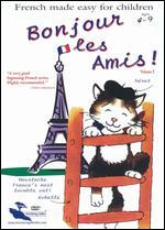 Bonjour les Amis: French Made Easy for Children, Vol. 2