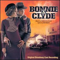 Bonnie & Clyde - Original Broadway Cast Recording