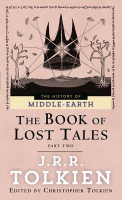 Book of Lost Tales 2 - Tolkien, J R R