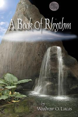 Book of Rhythm - Lucas, Woodrow Odom