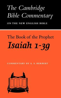 Book of the Prophet Isaiah - Herbert, A S (Commentaries by)