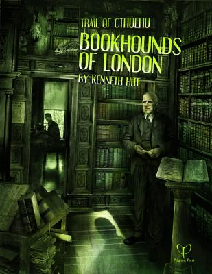 Bookhounds of London - Hite, Kenneth, and Pelgrane Press (Creator)