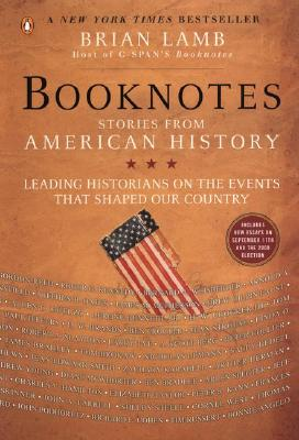 Booknotes: Stories from American History - Lamb, Brian, Professor