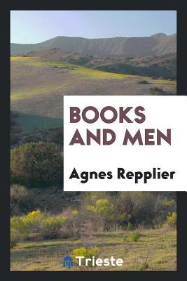 Books and Men - Repplier, Agnes