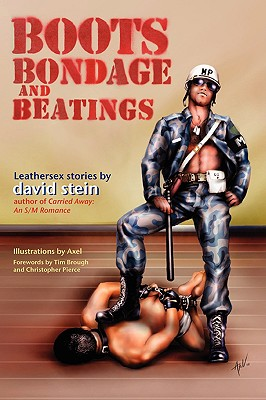Boots, Bondage, and Beatings - Stein, David, M.D.