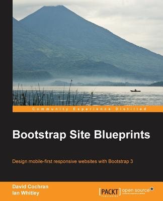 Bootstrap Site Blueprints - Cochran, David M., and Whitley, Ian