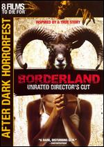 Borderland [Unrated] - Zev Berman