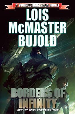 Borders of Infinity - Bujold, Lois McMaster