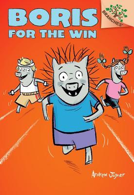 Boris #3: Boris for the Win (a Branches Book) - Library Edition - Joyner, Andrew