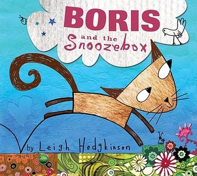Boris and the Snoozebox - Hodgkinson, Leigh