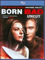 Born Bad [Blu-ray]