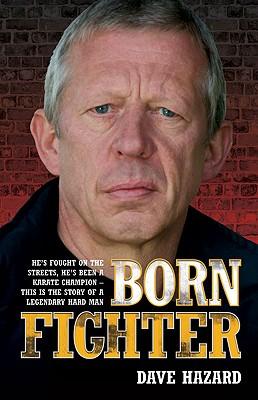 Born Fighter - Hazard, Dave