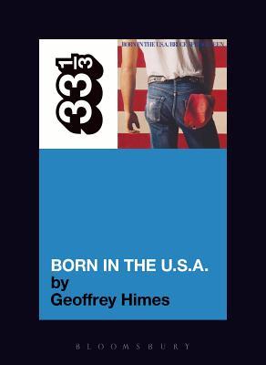 Born in the U.S.A. - Himes, Geoffrey