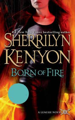 Born of Fire - Kenyon, Sherrilyn