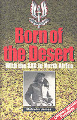 Born of the Desert-Softbound - James, Malcolm