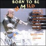 Born to Be Mild: Works for Trumpet