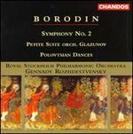 Borodin: Symphony No. 2; Petite Suite; Polovtsian Dances