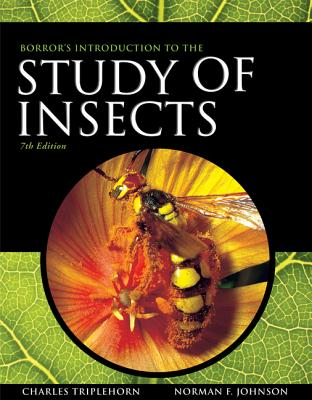 Borror and Delong's Introduction to the Study of Insects - Johnson, Norman F, and Triplehorn, Charles A