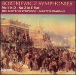 Bortkiewicz: Symphonies No. 1 in D & No. 2 in E flat
