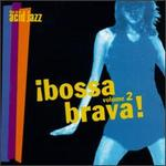 Bossa Brava!, Vol. 2