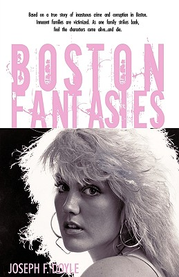 Boston Fantasies - Doyle, Joseph