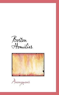 Boston Homilies - Anonymous