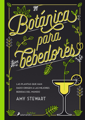 Botanica Para Bebedores - Stewart, Amy