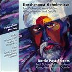 Bottle Post Secrets (Flaschenpost-Geheimnisse): Paul Dukas and his Students Alain, Messiaen and Duruflé