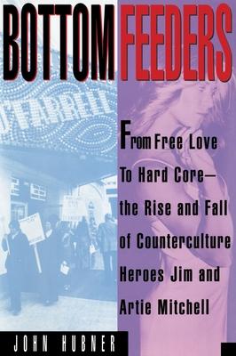Bottom Feeders - Hubner, John