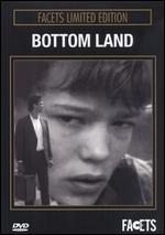Bottom Land