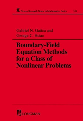 Boundary-Field Equation Methods for a Class of Nonlinear Problems - Gatica, Gabriel N, and Hsiao, George C