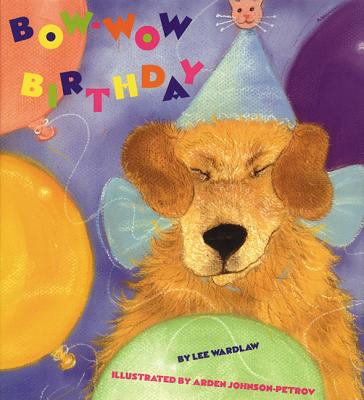 Bow Wow Birthday - Wardlaw, Lee
