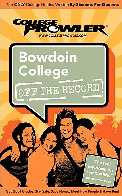 Bowdoin College - Wong, Derrick S, and Burns, Adam (Editor), and Moore, Kimberly (Editor)