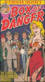 Box of Danger: The Complete Nick Danger Casebook