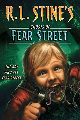 Boy Who Ate Fear Street - Stine