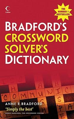 Bradford's Crossword Solver's Dictionary - Bradford, Anne R
