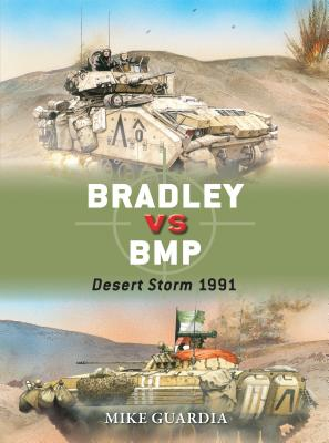 Bradley Vs BMP: Desert Storm 1991 - Guardia, Mike